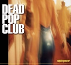 dead pop club superpower couverture pascal benoit